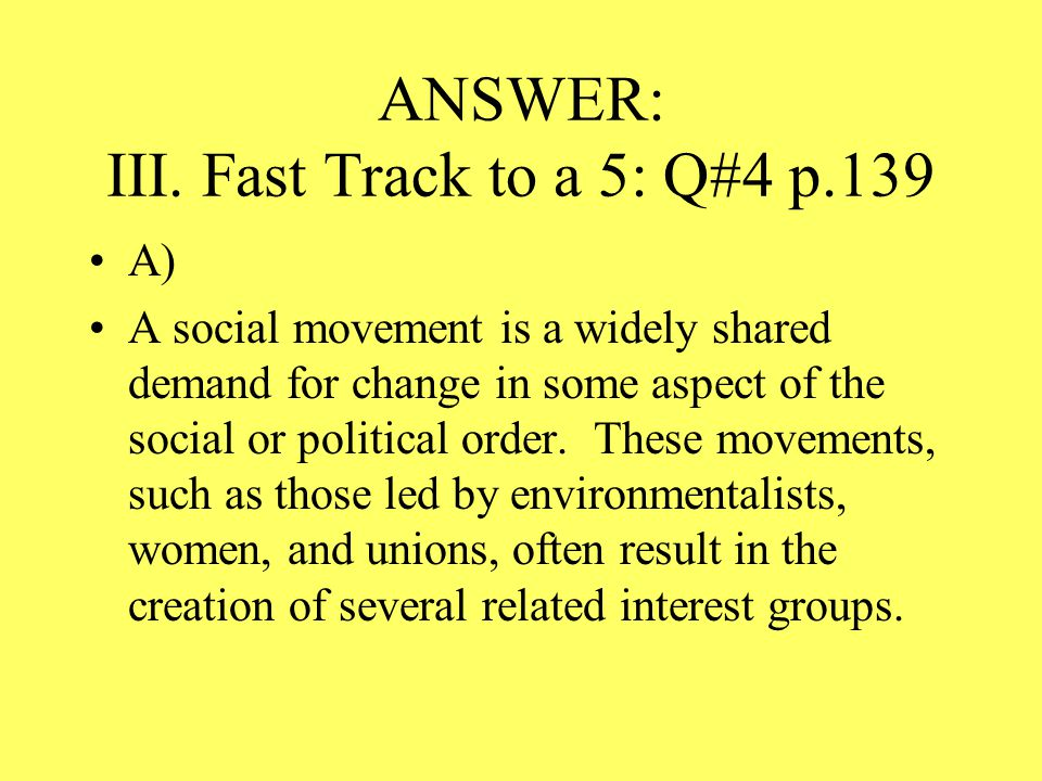 ANSWER: III. Fast Track to a 5: Q#4 p.139