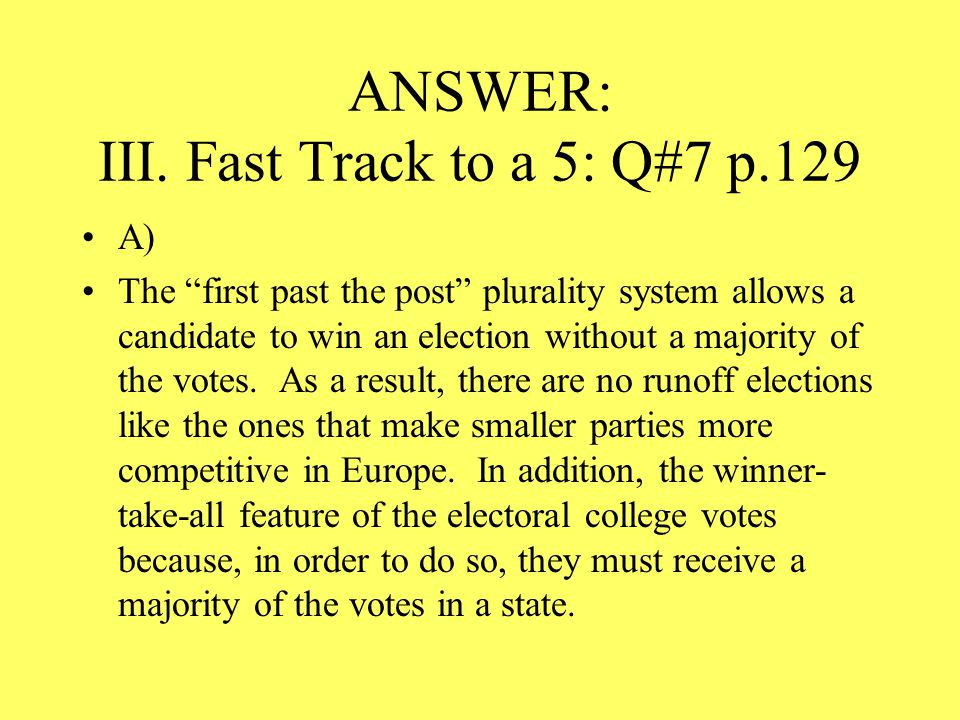 ANSWER: III. Fast Track to a 5: Q#7 p.129