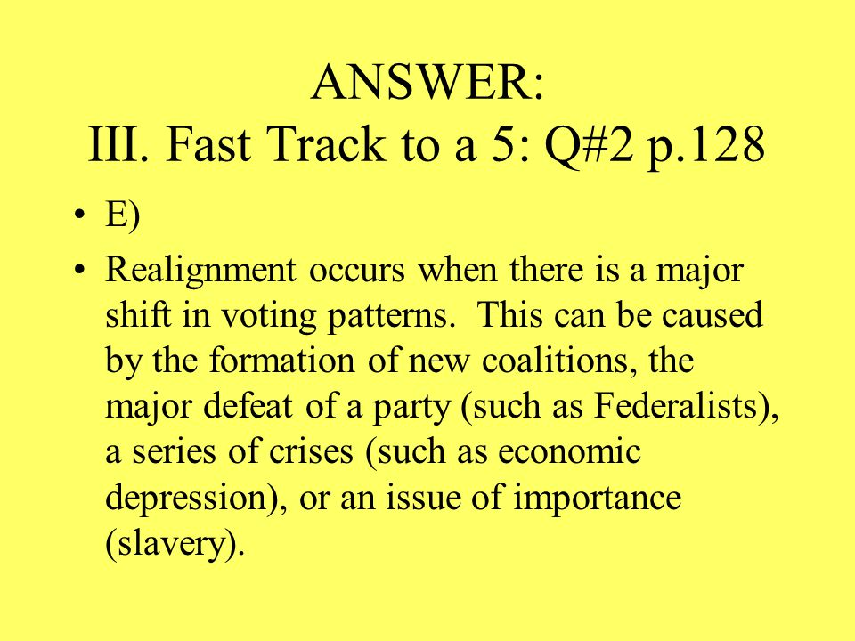 ANSWER: III. Fast Track to a 5: Q#2 p.128
