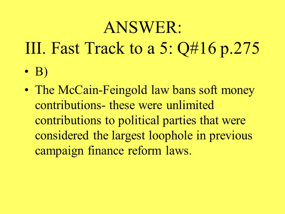 ANSWER: III. Fast Track to a 5: Q#16 p.275