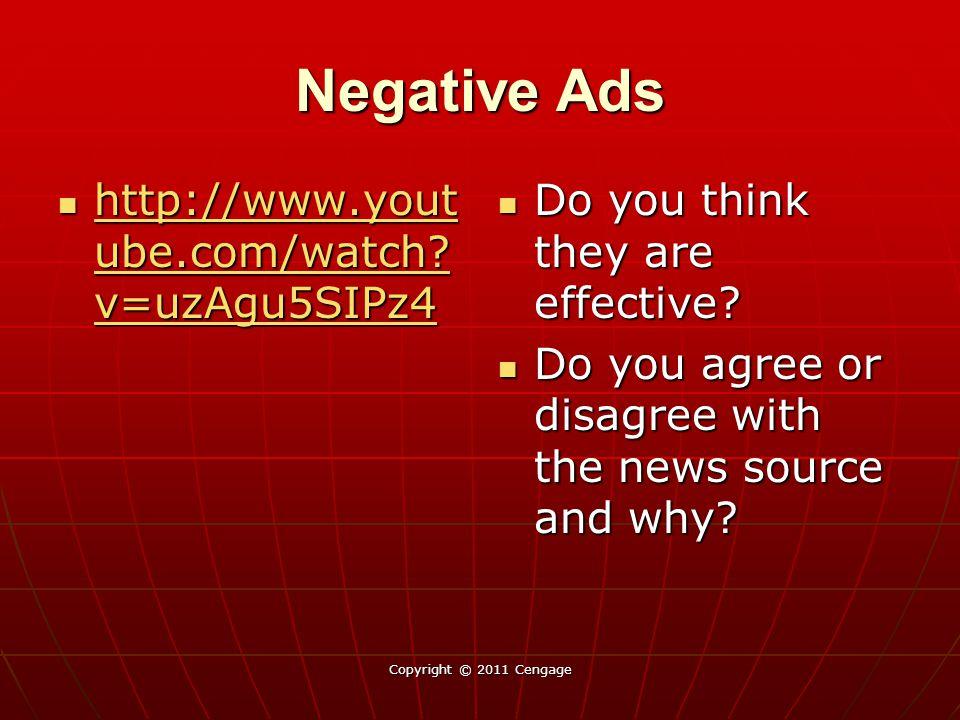 Negative Ads http://www.youtube.com/watch v=uzAgu5SIPz4