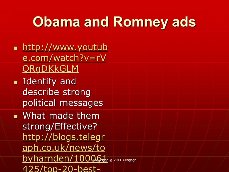 Obama and Romney ads http://www.youtube.com/watch v=rVQRgDKkGLM