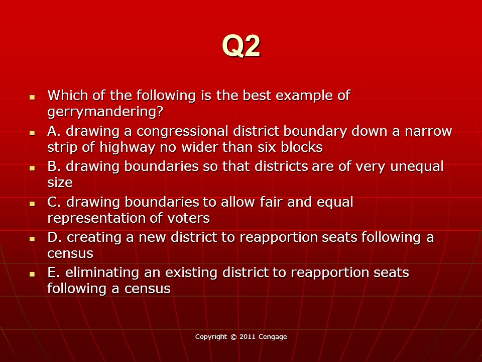 Q2 Which of the following is the best example of gerrymandering