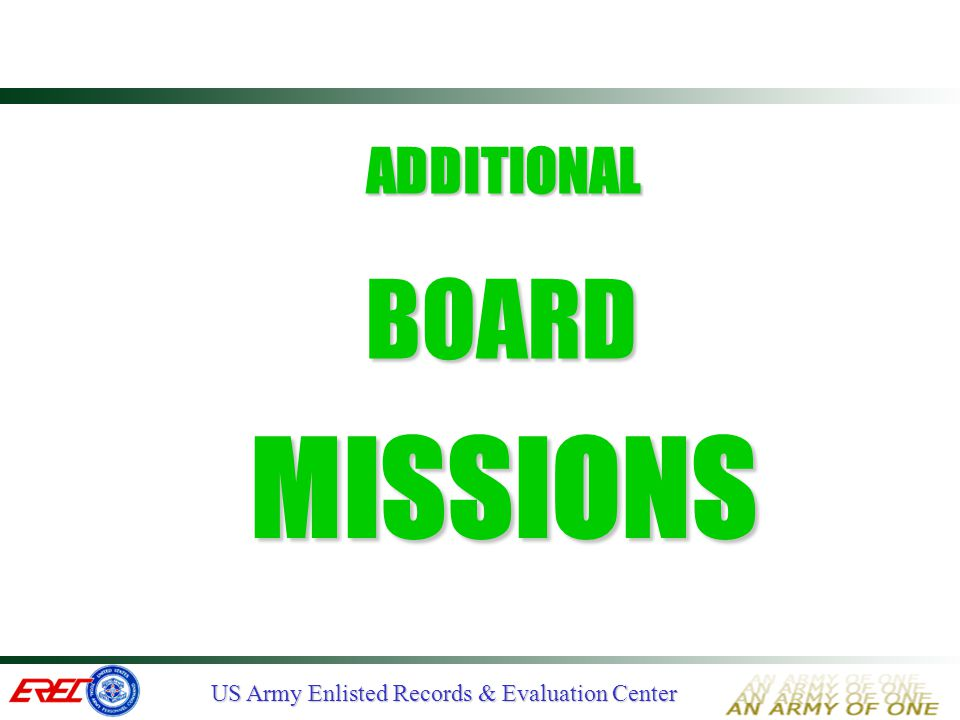 ADDITIONAL BOARD MISSIONS Additional Board Missions.