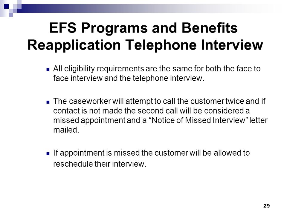 EFS Programs and Benefits Reapplication Telephone Interview