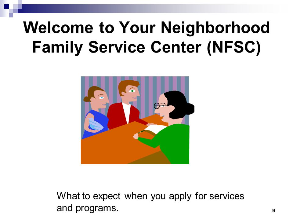 Welcome to Your Neighborhood Family Service Center (NFSC)