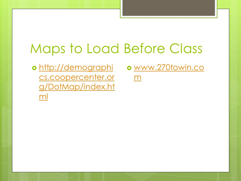 Maps to Load Before Class