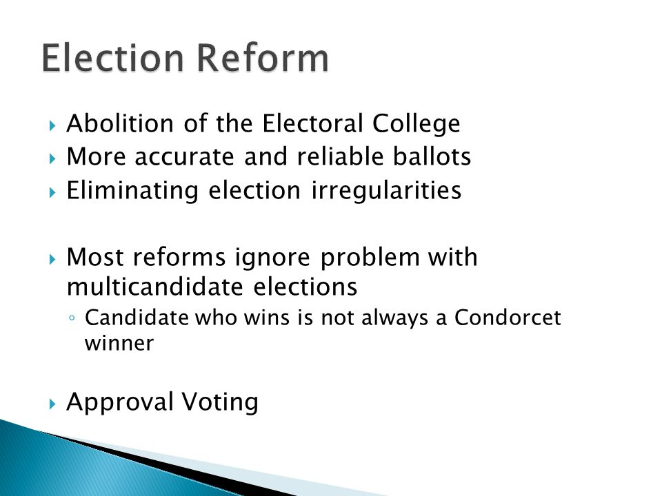 Election Reform Abolition of the Electoral College