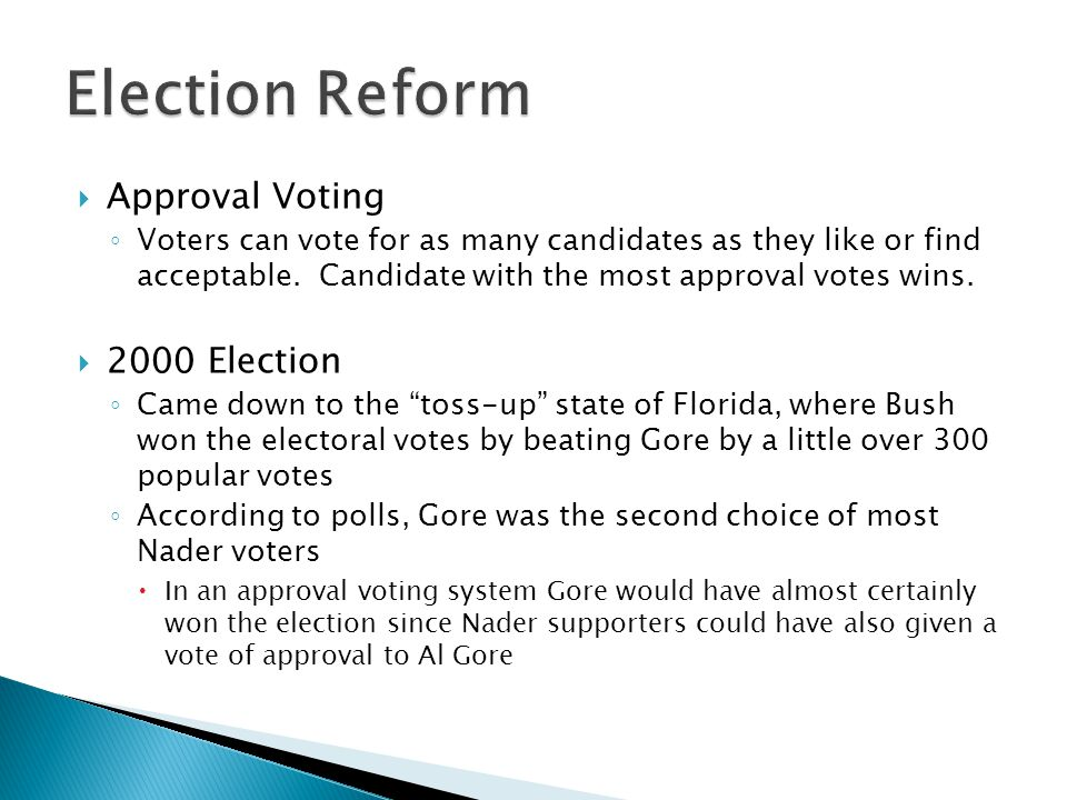 Election Reform Approval Voting 2000 Election