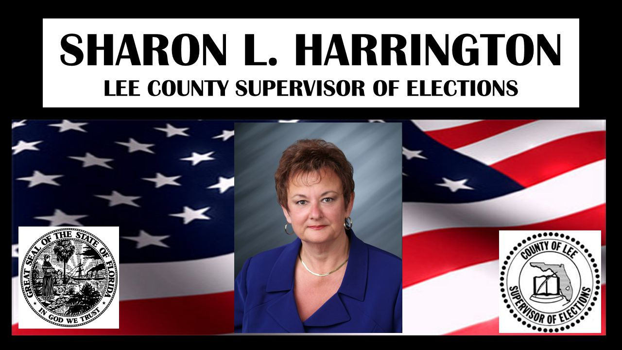 SHARON L. HARRINGTON LEE COUNTY SUPERVISOR OF ELECTIONS