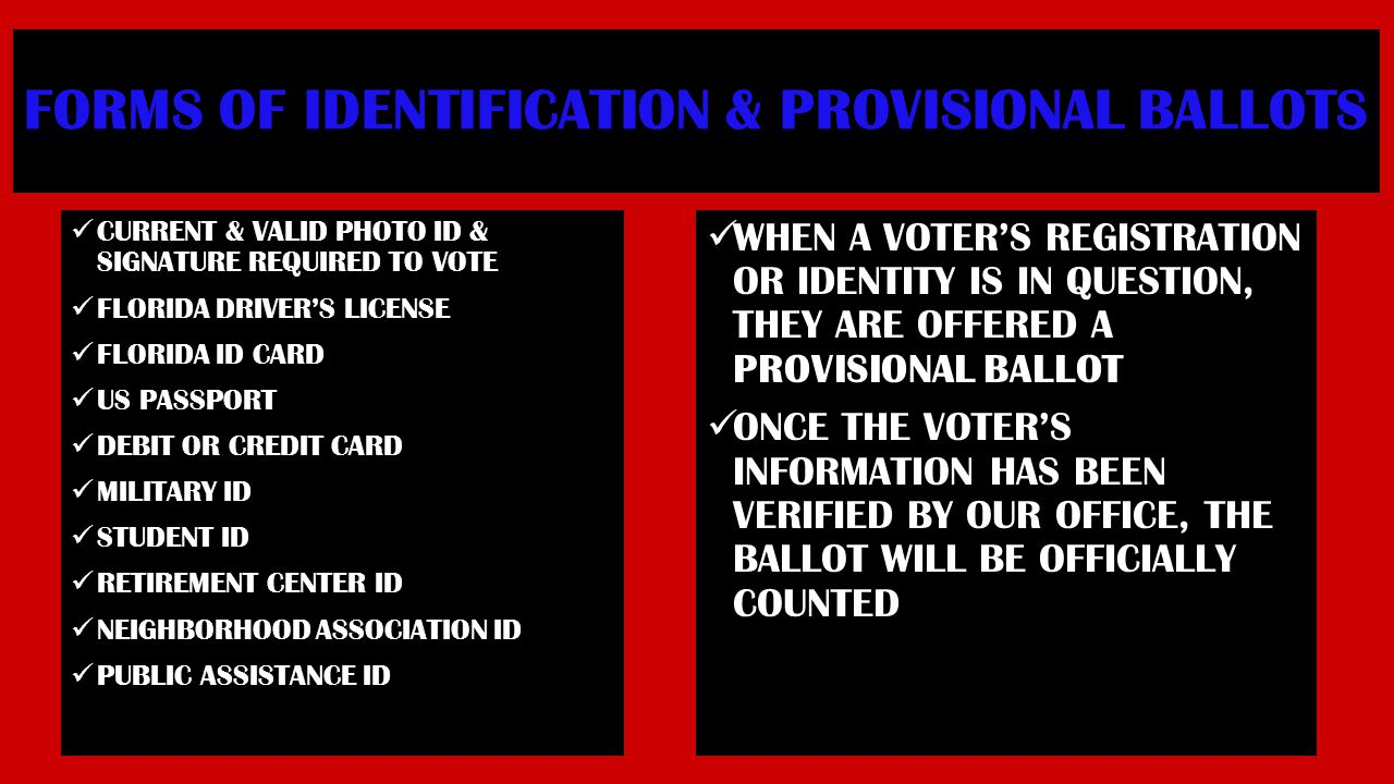 FORMS OF IDENTIFICATION & PROVISIONAL BALLOTS