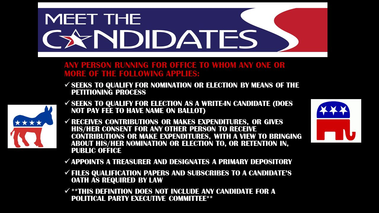 ANY PERSON RUNNING FOR OFFICE TO WHOM ANY ONE OR MORE OF THE FOLLOWING APPLIES:
