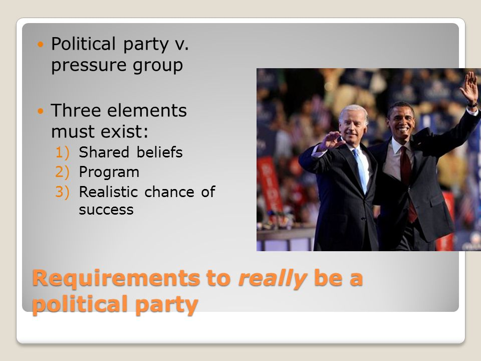Requirements to really be a political party