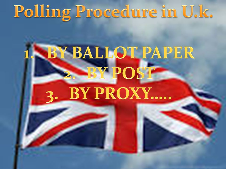 Polling Procedure in U.k.