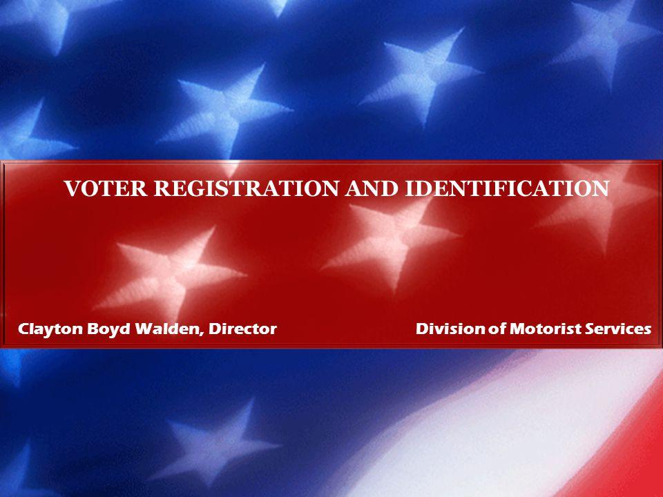 VOTER REGISTRATION AND IDENTIFICATION