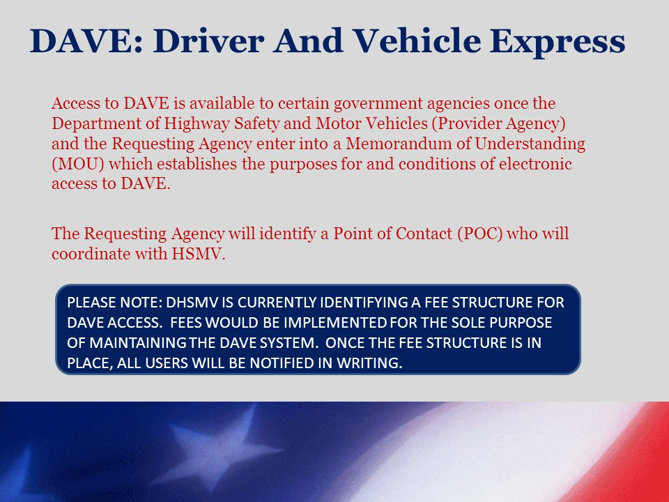DAVE: Driver And Vehicle Express