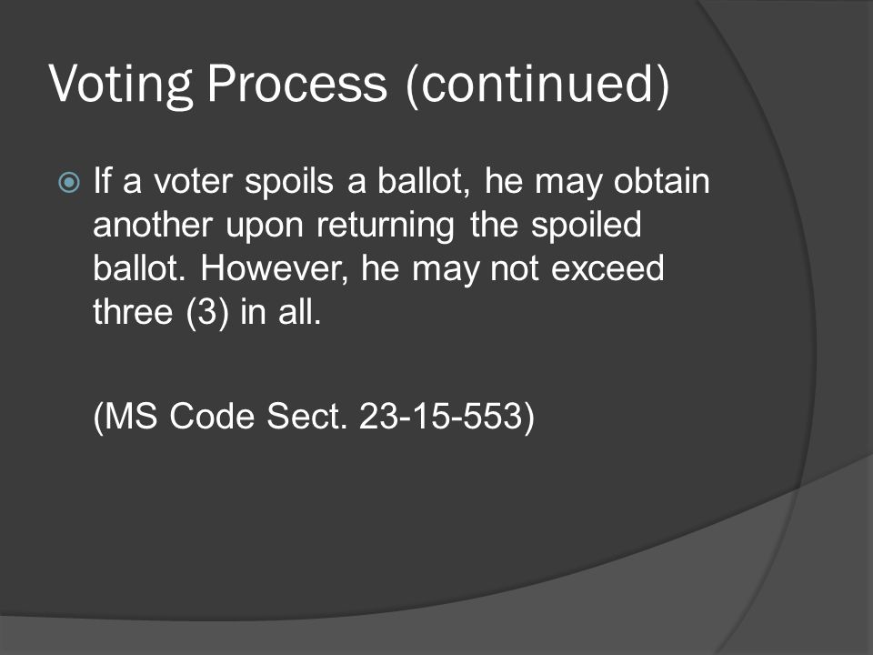 Voting Process (continued)