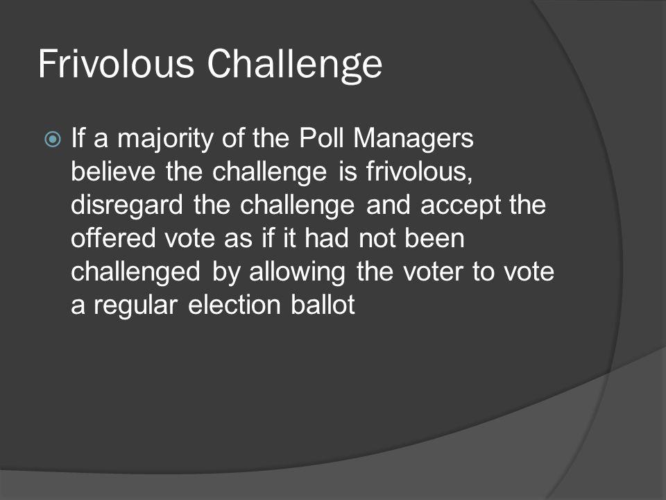 Frivolous Challenge