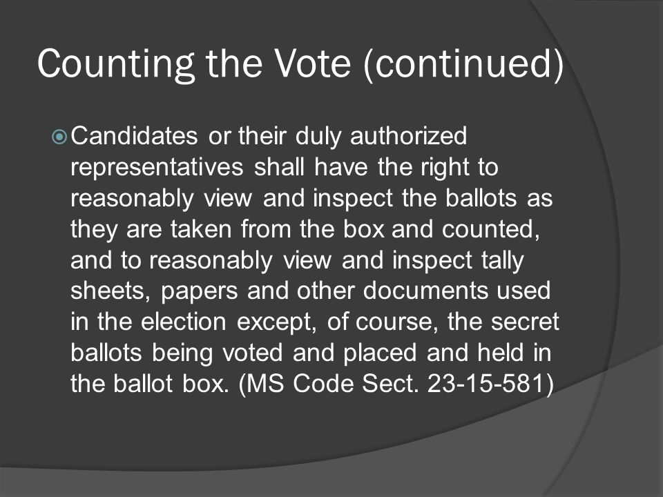 Counting the Vote (continued)