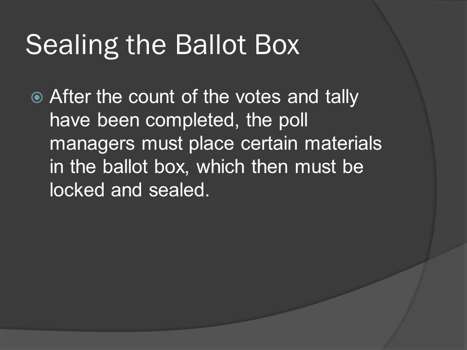 Sealing the Ballot Box