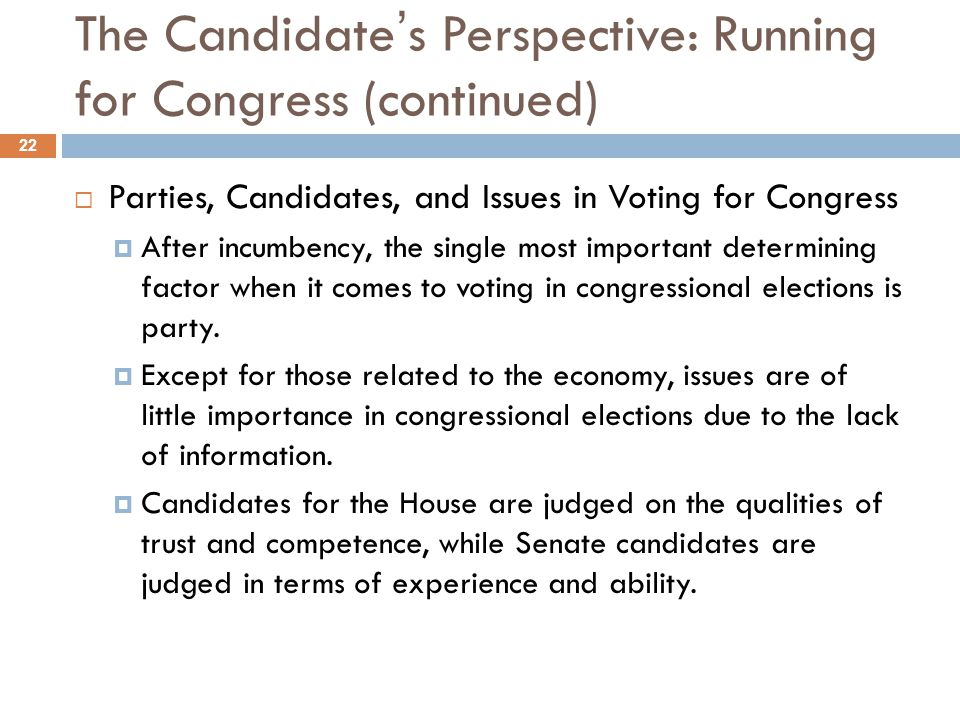 The Candidate's Perspective: Running for Congress (continued)