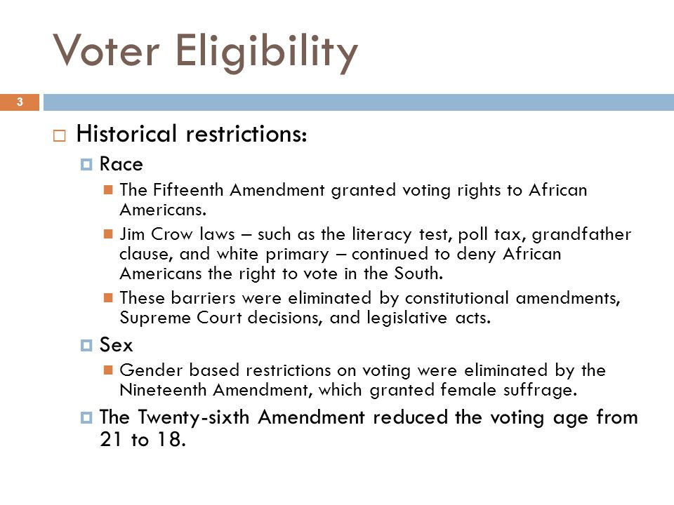 Voter Eligibility Historical restrictions: Race Sex