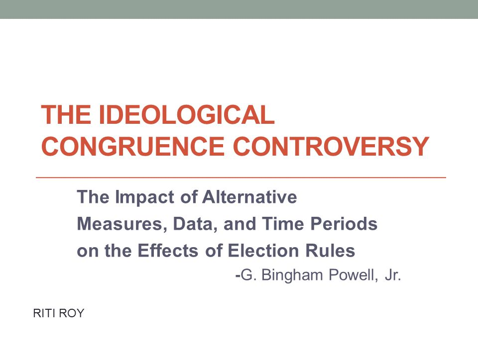 The Ideological Congruence Controversy