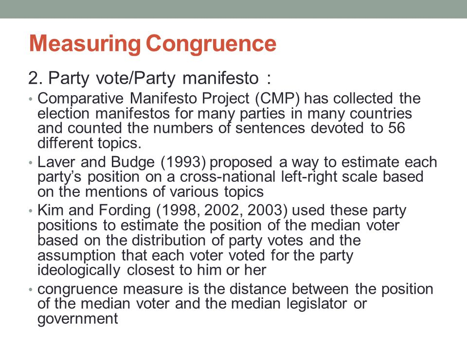 Measuring Congruence 2. Party vote/Party manifesto :