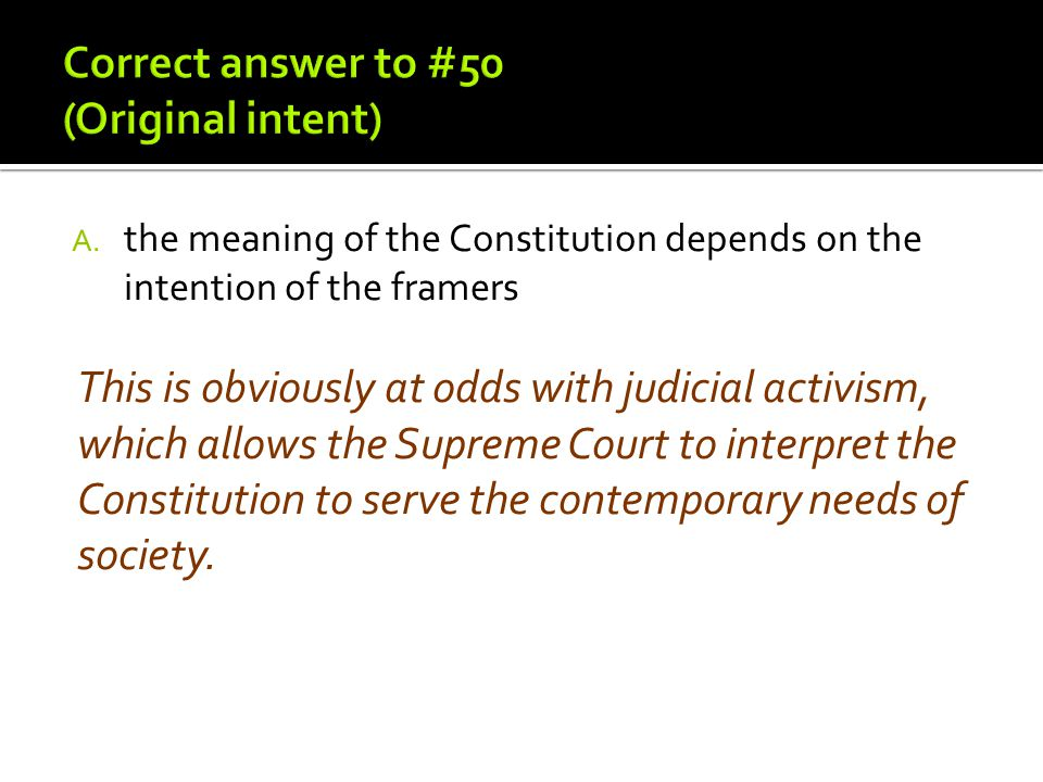 Correct answer to #50 (Original intent)