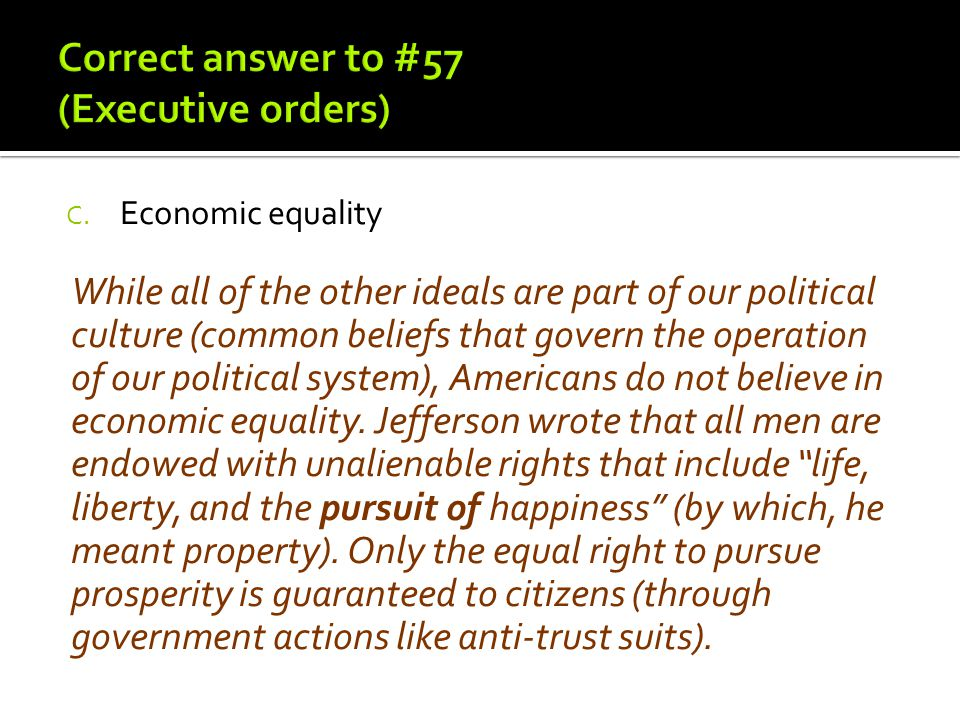 Correct answer to #57 (Executive orders)
