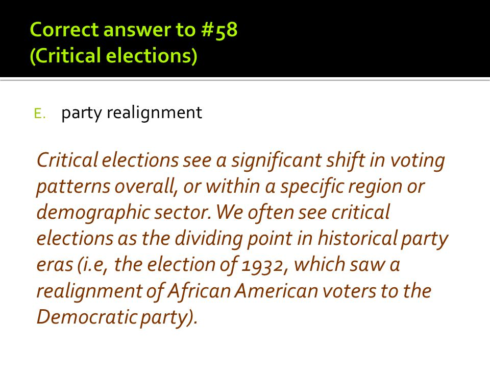 Correct answer to #58 (Critical elections)