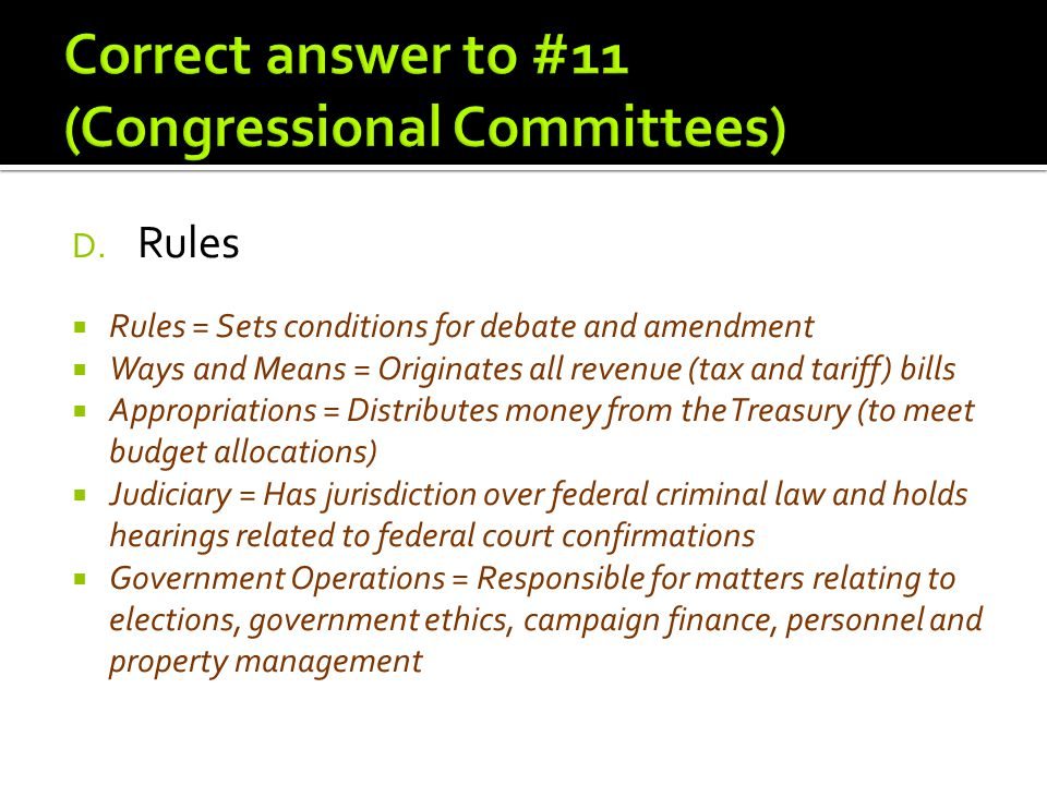 Correct answer to #11 (Congressional Committees)