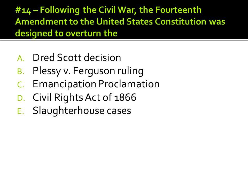 Plessy v. Ferguson ruling Emancipation Proclamation