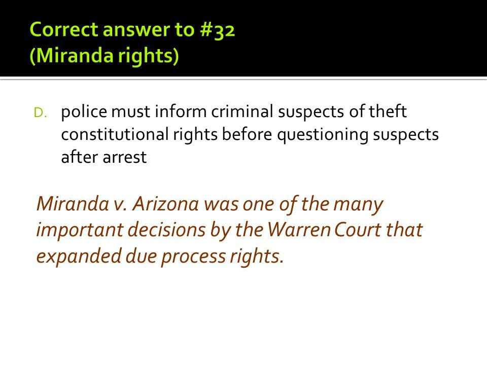 Correct answer to #32 (Miranda rights)