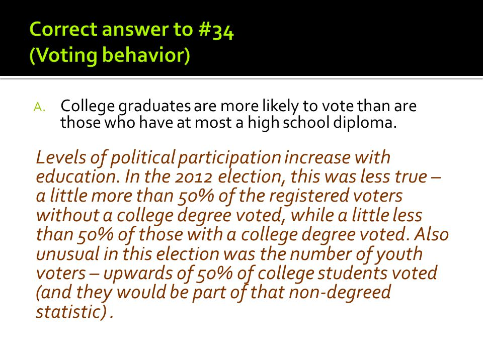 Correct answer to #34 (Voting behavior)
