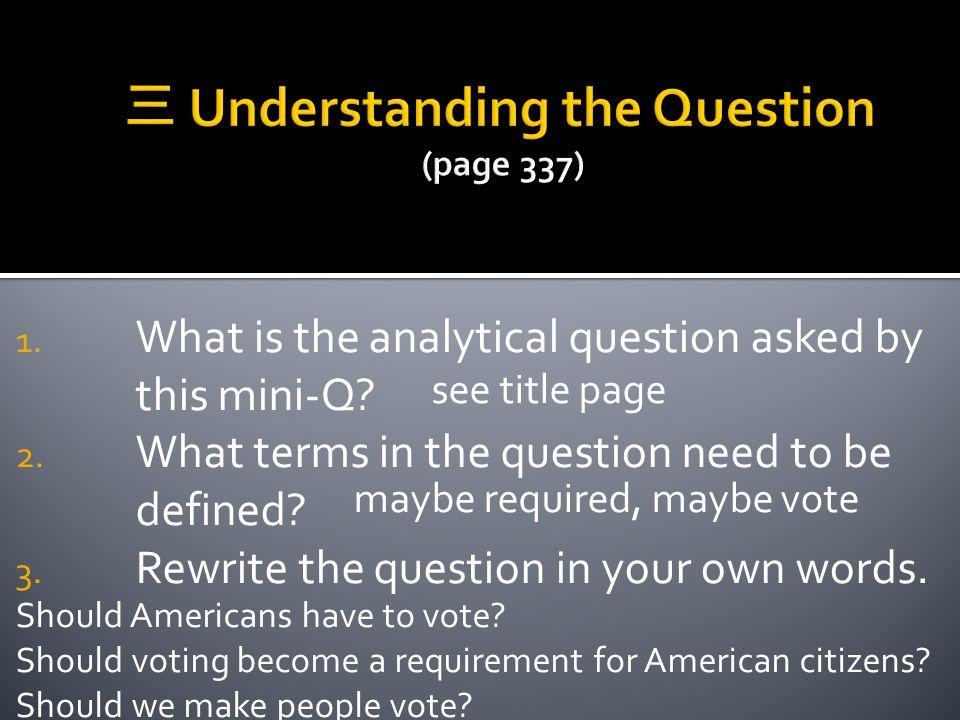 三 Understanding the Question (page 337)