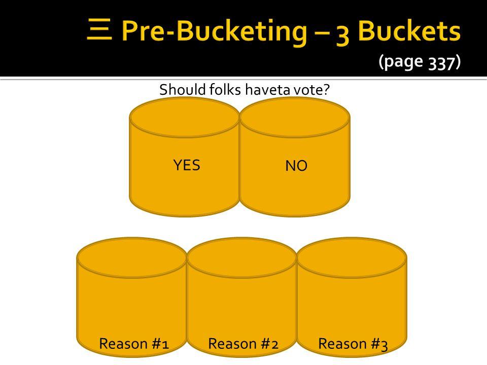 三 Pre-Bucketing – 3 Buckets (page 337)