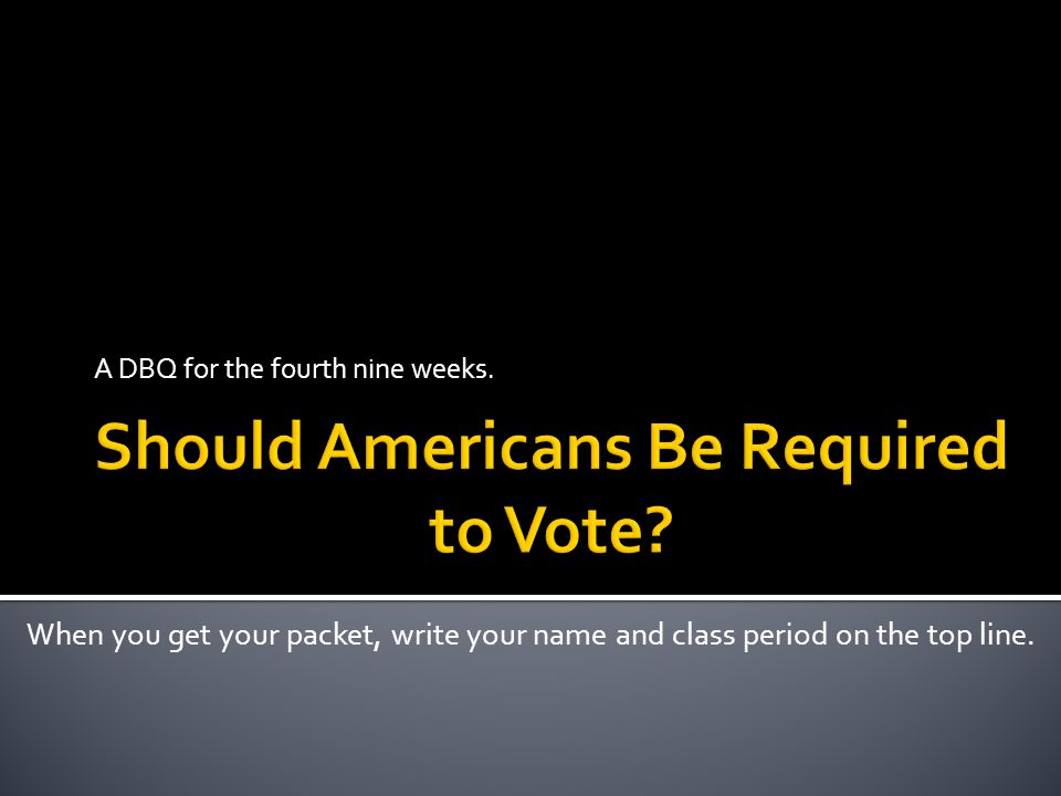Should Americans Be Required to Vote
