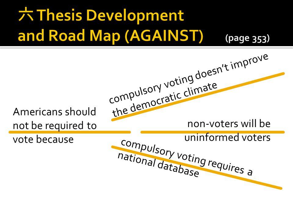 六 Thesis Development and Road Map (AGAINST) (page 353)