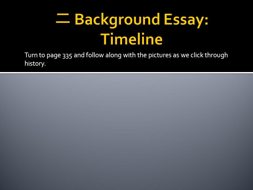 二 Background Essay: Timeline