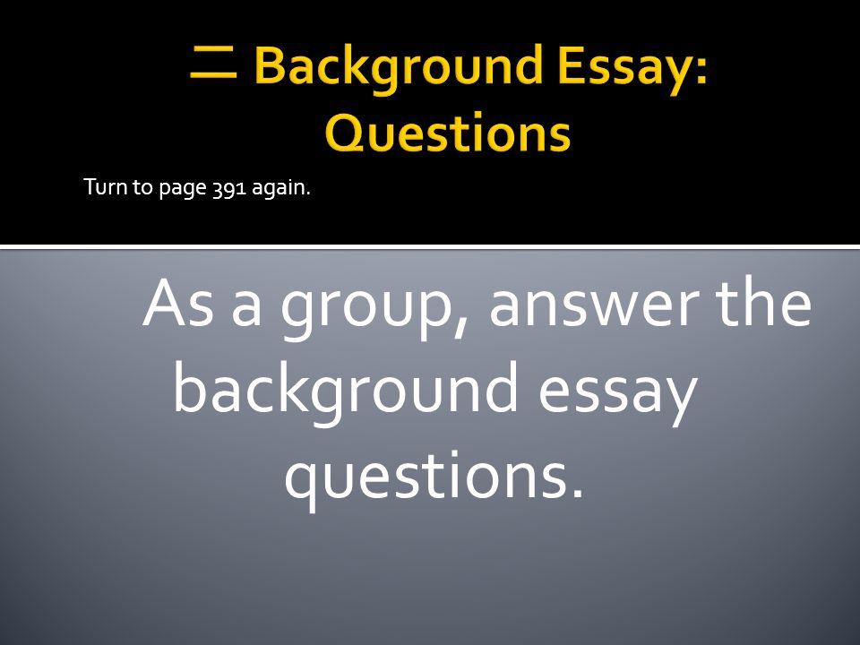 二 Background Essay: Questions