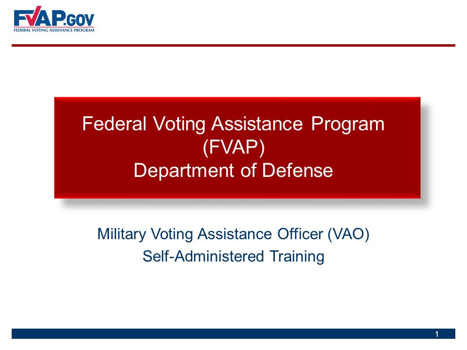 Military Voting Assistance Officer (VAO) Self-Administered Training