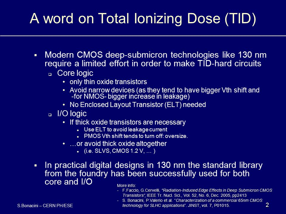 A word on Total Ionizing Dose (TID)