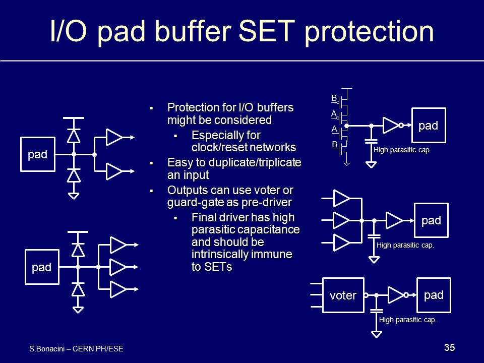 I/O pad buffer SET protection