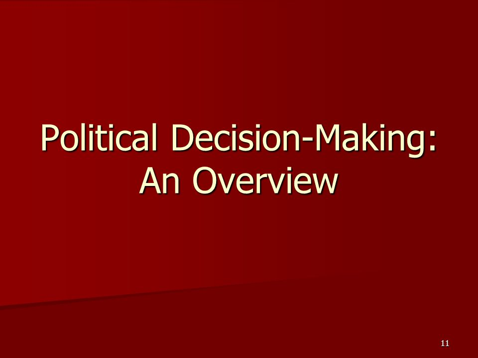 Political Decision-Making: An Overview