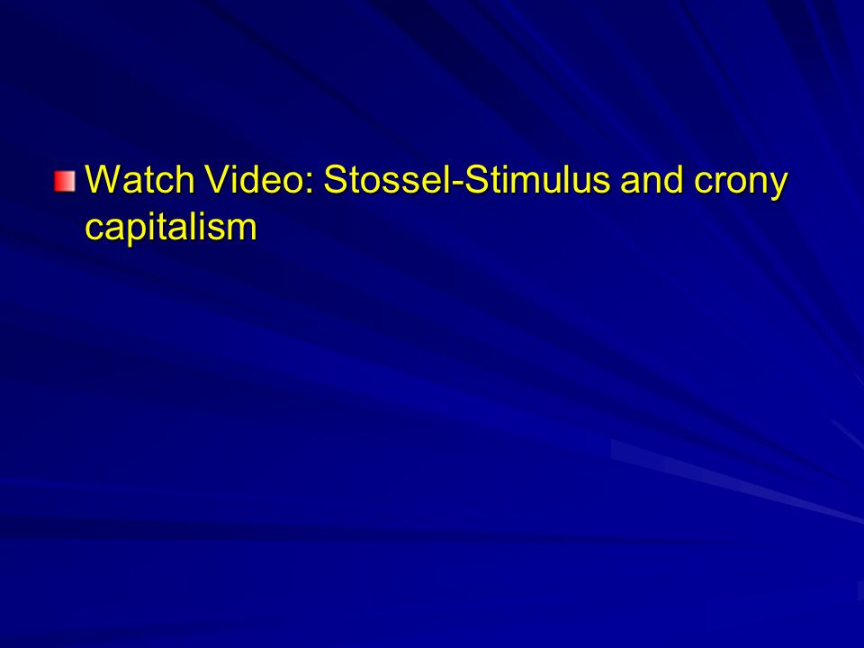 Watch Video: Stossel-Stimulus and crony capitalism