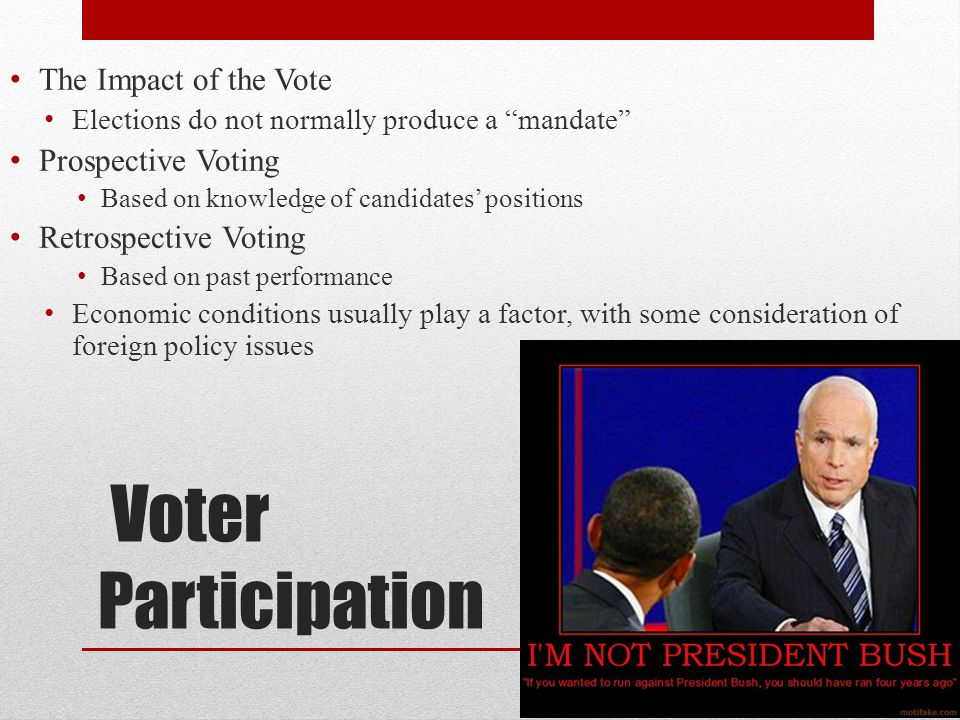Voter Participation The Impact of the Vote Prospective Voting