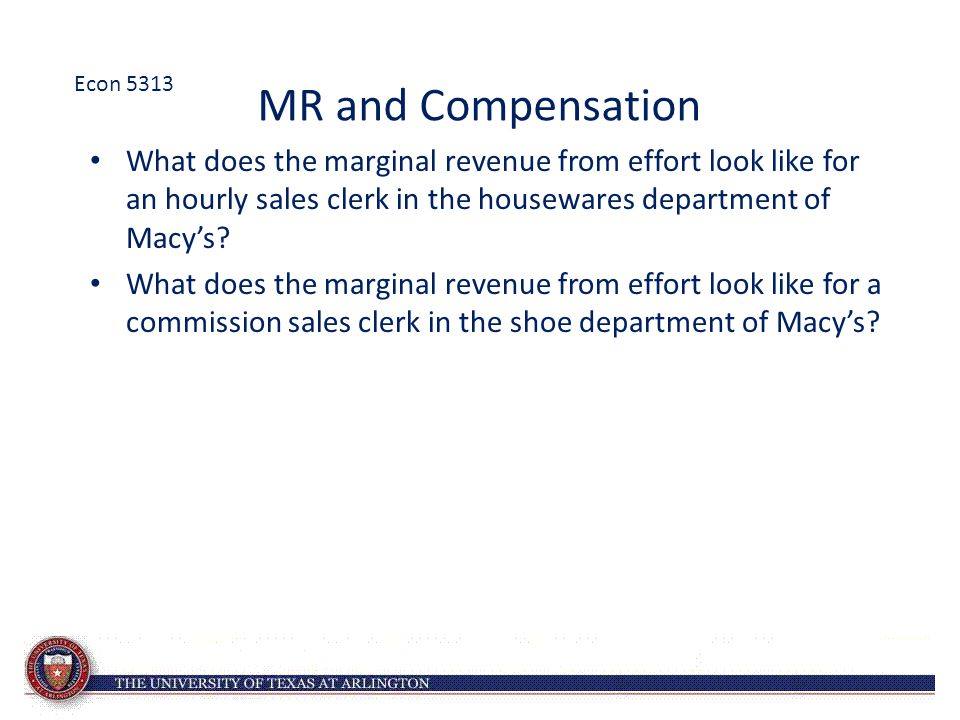 Econ 5313 MR and Compensation.