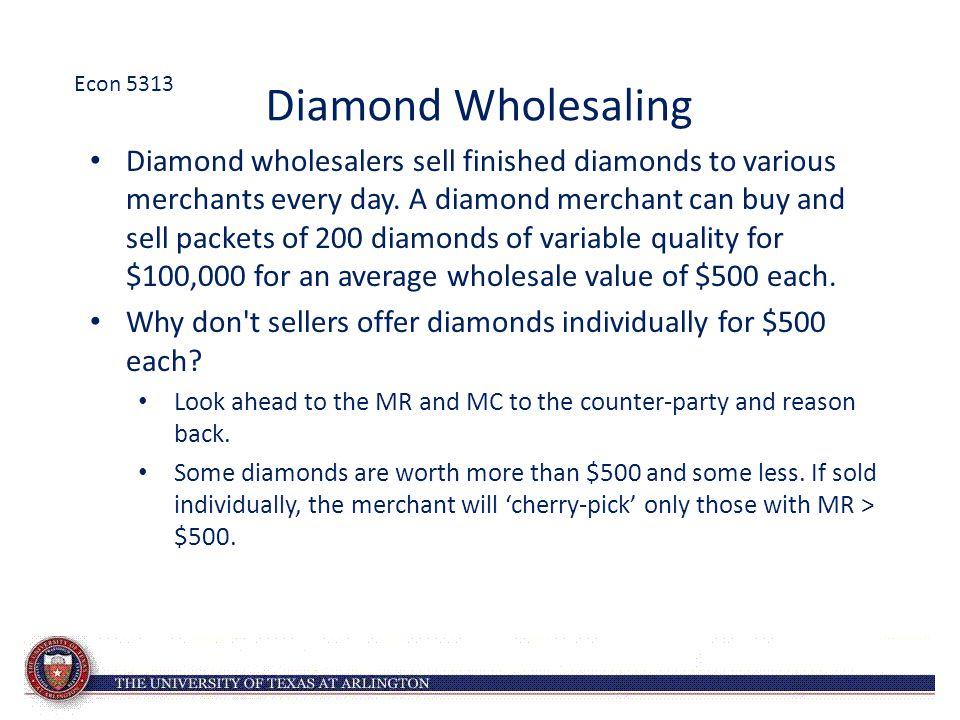 Econ 5313 Diamond Wholesaling.