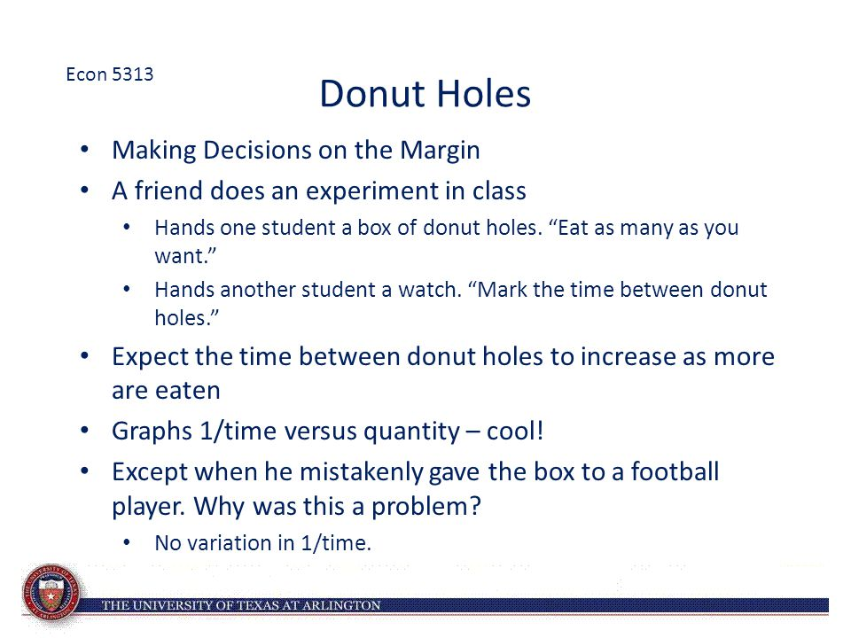 Donut Holes Making Decisions on the Margin